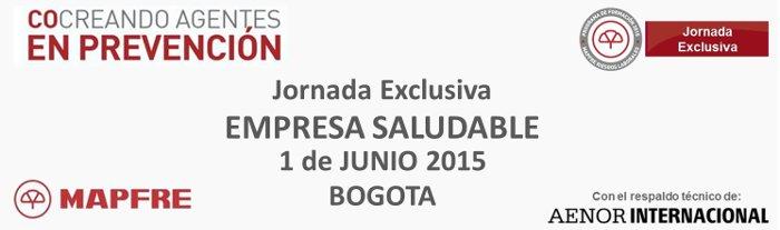 Bogotá 1 de Junio 2015: Jornada exclusiva sobre entornos de trabajo saludables